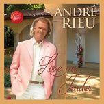 love me tender (single) - andre rieu, johann strauss orchestra