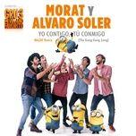 yo contigo, tu conmigo (mazay remix / the gong gong song) (single) - morat, alvaro soler