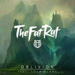 oblivion (single) - thefatrat, lola blanc