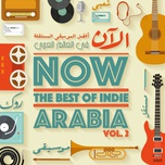 now the best of indie arabia (vol.2) - v.a