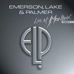 live at montreux 1997 - emerson lake & palmer