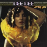 loving you (remastered / bonus tracks) - dee dee