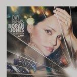 day breaks (deluxe edition) - norah jones