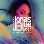 we could go back (jonas blue & jack wins club mix) (single) - jonas blue, moelogo