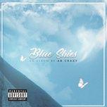 blue skies - ab crazy