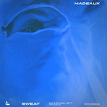 sweat (single) - madeaux, class actress, black atlass