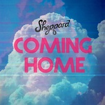 coming home (single) - sheppard