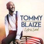 you've got a friend (single) - tommy blaize