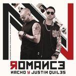 romance (single) - nacho, justin quiles