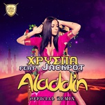 aladdin (remix) (single) - hrispa, jackpot