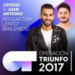 reggaeton lento (bailemos) (operacion triunfo 2017) (single) - cepeda, juan antonio