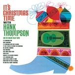 it's christmas time - hank thompson