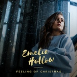 feeling of christmas (single) - emelie hollow