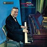 plays the evergreens - jack thompson