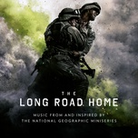 the long road home (music from and inspired by the national geographic miniseries) - v.a