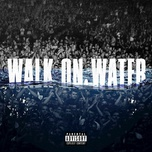 walk on water (single) - eminem, beyonce