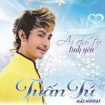 ai cho toi tinh yeu (vol. 2) - tuan tu (tuan anh 2)