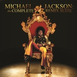 michael jackson: the complete remix suite - michael jackson