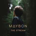 the stream (single) - maybon