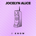 i know (single) - jocelyn alice