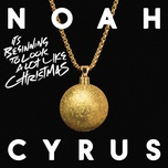 it's beginning to look a lot like christmas (single) - noah cyrus