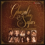 ghazal ka safar, vol. 3 (the journey of the legends) - v.a