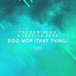 doo wop (that thing) (the sharespace australia 2017) (single) - tai, damielou, jessica jade