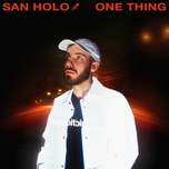 one thing (single) - san holo