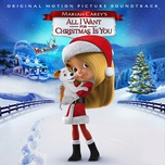mariah carey's all i want for christmas is you (original motion picture soundtrack) - v.a