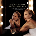 you and i plus one (single) - natalie dessay, michel legrand