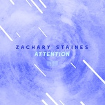 attention (the sharespace australia 2017) (single) - zachary staines