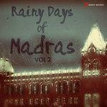 rainy days of madras, vol. 2 - v.a