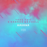 havana (the sharespace australia 2017) (single) - take two, hannah waddell