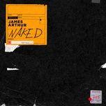 naked (single) - james arthur
