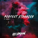 perfect stranger (single) - hechmann, carla v