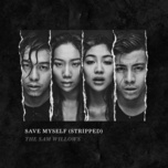 save myself (stripped) (single) - the sam willows