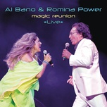 magic reunion - al bano & romina power