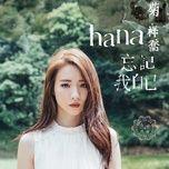 quen di chinh ban than em / 忘记我自己 - cuc tu kieu (hana kuk)