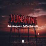 sunshine (single) - cat dealers, lothief, santti