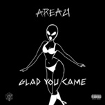 glad you came (single) - area21