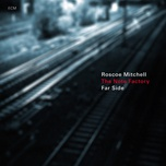 far side - roscoe mitchell, the note factory
