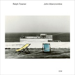 five years later - ralph towner, john abercrombie