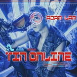 tin online (single) - adam lam