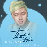 that tiec cho anh (single) - minh vuong m4u, bak