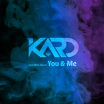 you & me (2nd mini album) - kard