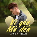 vi yeu ma den (single) - addy tran