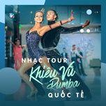 nhac tour khieu vu rumba quoc te tuyen chon - dancesport, v.a