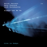 always let me go - keith jarrett, gary peacock, jack dejohnette