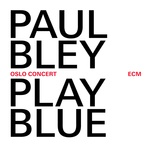 play blue - oslo concert - paul bley