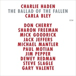 the ballad of the fallen - charlie haden, carla bley